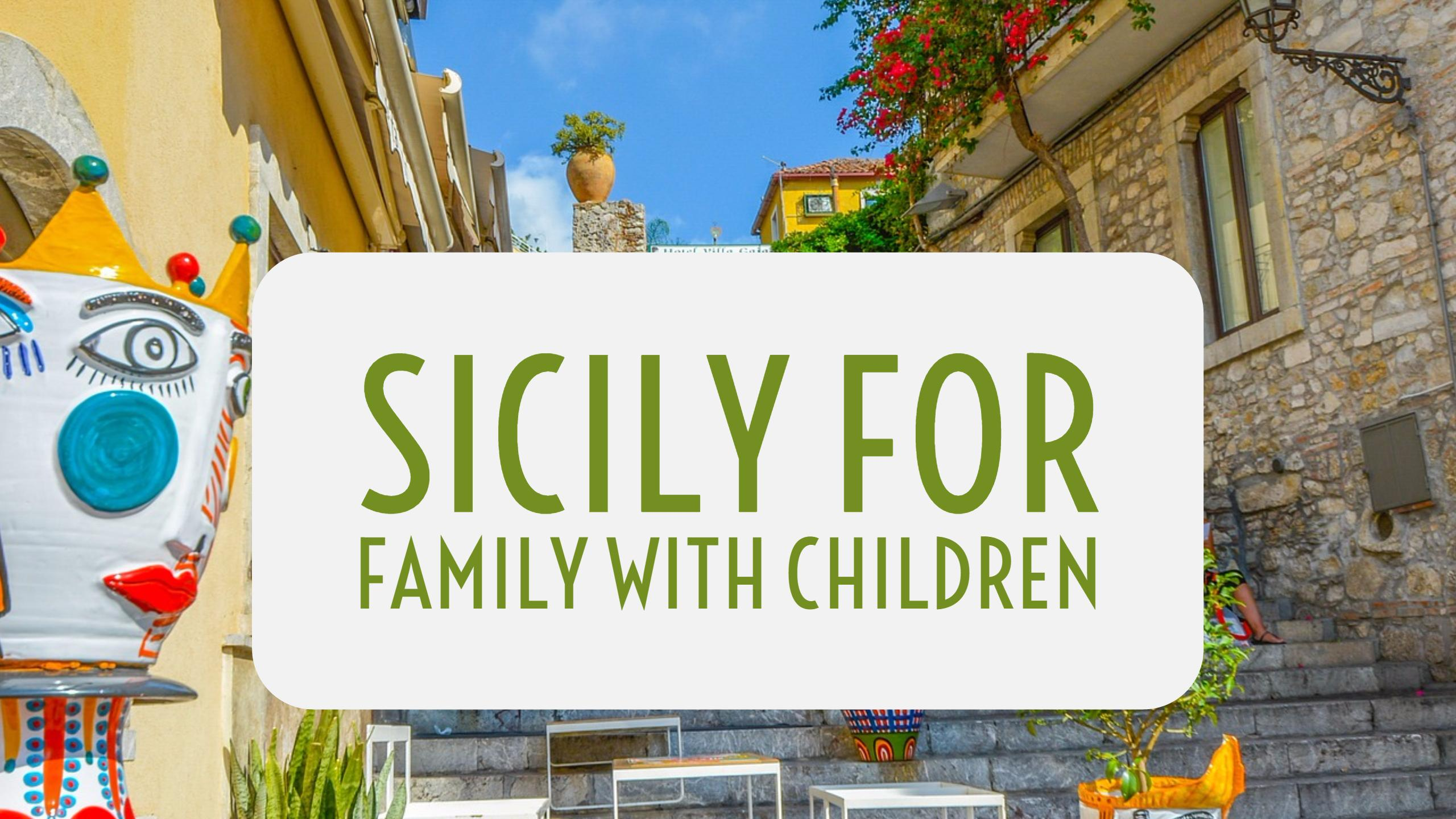 Sicily for family with children